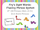 Fry's Sight Word Fluency Phrase System: Inch Word Words- Sets 26-31