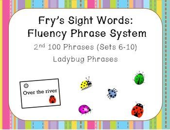 Fry's Sight Word Fluency Phrase System: Ladybug Words- Sets 6-10