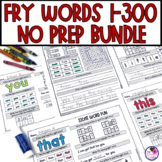 Fry's Sight Word Worksheets NO PREP BUNDLE Words 1-300