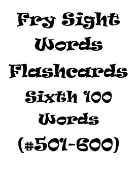 Fry's Sight Words Flash Cards #501-600