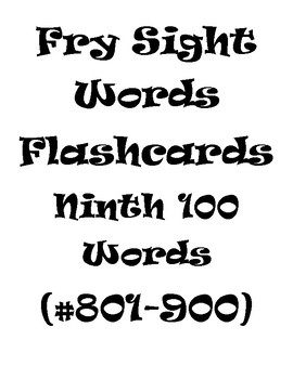 Fry's Sight Words Flash Cards (#801-900)