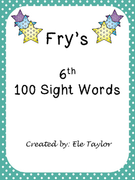 Fry's Sixth 100 Sight Words/High Frequency Words!