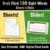 Fry's Third 100 Sight Words | Google Slides Activities + Print & Go Worksheets!
