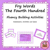 Fry Words - Fourth Hundred:  Fluency Building Activities