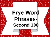 Frye Word Phrases Powerpoint -- Second 100
