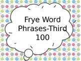 Frye Word Phrases Powerpoint-the Third 100