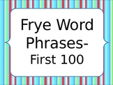 Frye Word Phrases Powerpoint--the first 100