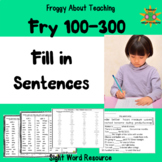 Fry's 1st, 2nd, 3rd Sightword Fill-In Sentences