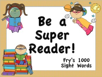 Fry's 1000 Sight Words Posters (Superhero Theme)