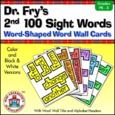 Sight Word Word Wall Cards—Dr. Fry's 2nd 100 Words with Word-Shaped Borders
