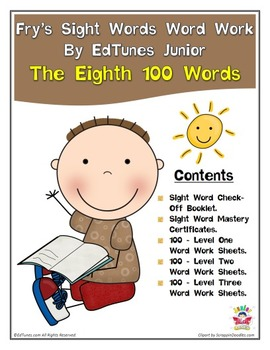 Fry's Eighth 100 Sight Words Work by EdTunes Jr.
