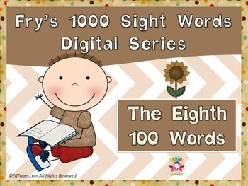 Fry's Eighth 100 Digital Sight Words by EdTunes Jr.