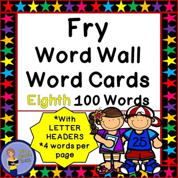Fry Word Wall Cards - Eighth 100 - 2 SETS