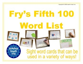 Fry's Fifth 100 Word List