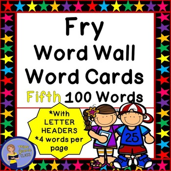 Fry Word Wall Cards - Fifth 100 - 2 SETS