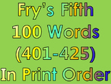 Fry's Fifth 100 Words in Print Order PowerPoint/Flash Card