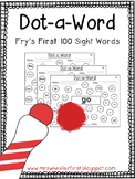 First Grade Sight Words: Dot-a-Word