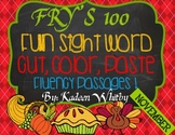 Fry's First 100 Sight Word Cut and Paste Fluency Passages for November