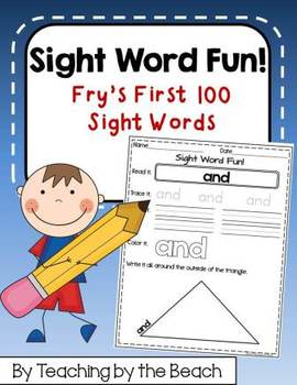 Fry's First 100 Sight Words Practice Sheets
