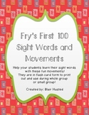 Fry's First 100 Sight Word Motions