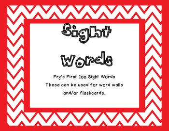 Fry's First 100 Sight Words for Word Wall and More