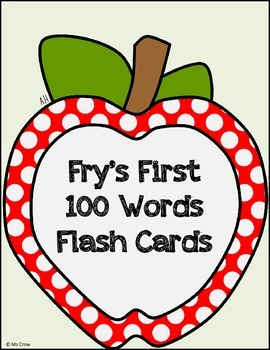 First 100 Fry Words Flash Cards