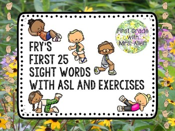 Fry's First 25 Sight Words with American Sign Language and Exercises