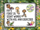 Fry's First 25 Sight Words with American Sign Language and
