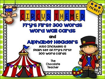Fry's First 300 Words Word Wall Set Circus Theme  **editable**