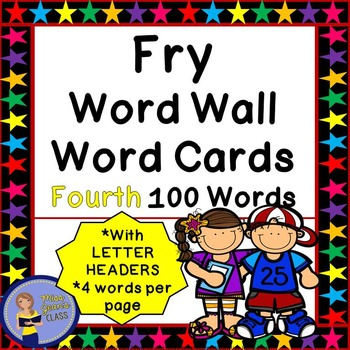 Fry Word Wall Cards - Fourth 100 - 2 SETS