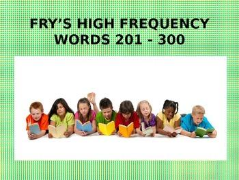 Fry's HFW's 201-300 Power Point