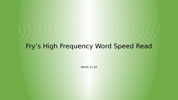 Fry's High Frequency Word Race (11-20)
