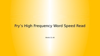 Fry's High Frequency Word Race (31-40)