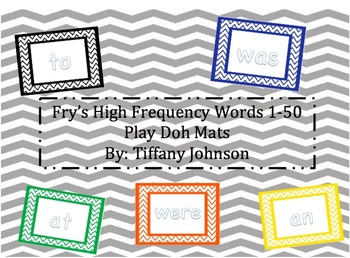 Fry's High Frequency Words 1-50 Play Doh Mats