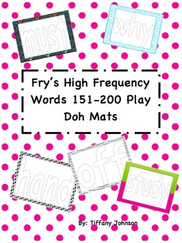 Fry's High Frequency Words 151-200  Play Doh Mats