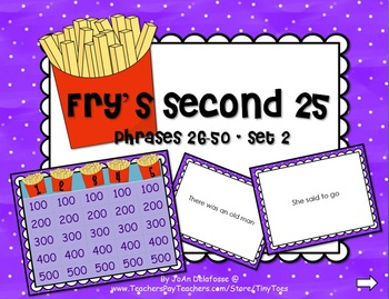 Fry's Instant Phrases 2nd 25 (of first 100 words) GAME SHO