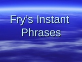 Fry's Instant Phrases Flash
