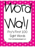 Fry's Instant Word First Hundred Words Word Wall - Pink Dot