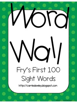 Fry's Instant Word First Hundred Words Word Wall - Green Dot