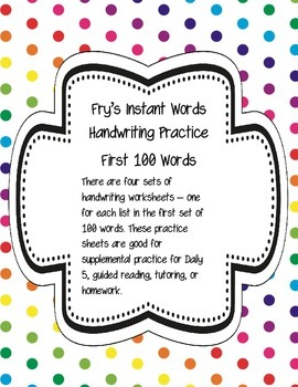 Fry's Instant Words Handwriting Practice First 100 Words