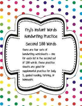 Fry's Instant Words Handwriting Practice Second 100 Words