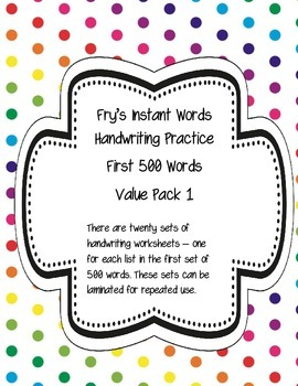 Fry's Instant Words Handwriting Practice First 500 Words V