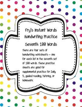 Fry's Instant Words Handwriting Practice Seventh 100 Words