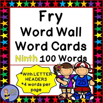 Fry Word Wall Cards - Ninth 100 - 2 SETS