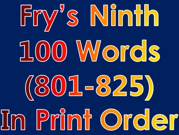 Fry's Ninth 100 Words in Print Order PowerPoint/Flash Card