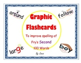 Fry's Second 100 Word List Graphic Flash Cards