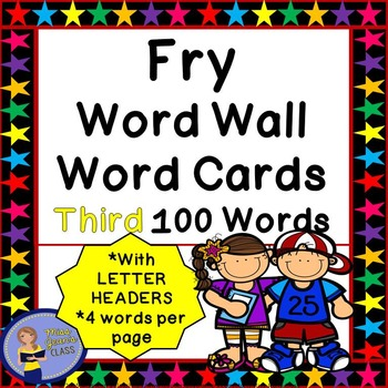 Fry Word Wall Cards - Third 100 - 2 SETS