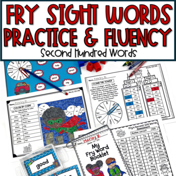 Fry's Second 100 Words Sight Word Fluency Practice and Activities