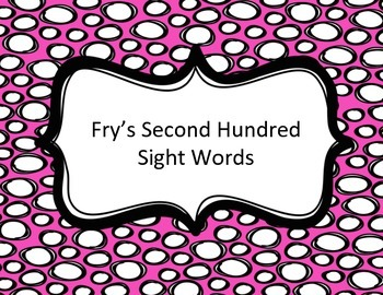Fry's Second Hundred Sight Word