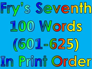 Fry's Seventh 100 Words in Print Order PowerPoint/Flash Cards - Grades 3 - 4